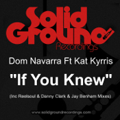 Dom Navarra featuring Kat Kyrris - If you knew