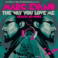 Marc Evans - The way you love me - Deluxe Re-Issue
