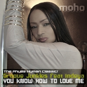 Groove Junkies featuring Indeya - You know how to love me