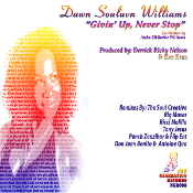 Dawn Souluvn Williams - Givin' up, never stop