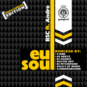 BSC featuring Andre - Eu soul (South Africa Edition)