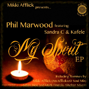 Phil Marwood featuring Sandra C. & Kafele - My spirit