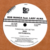 Rob Manga featuring Lady Alma - Things will get better