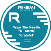 Wipe the Needle featuring CT Martin - Grateful