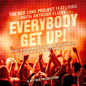 The Red Zone Project featuring Keith Anthony Fluitt Everybody get up!