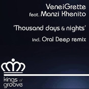 VeneiGrette featuring Manzi Khenito - Thousand days & nights