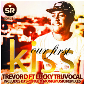 Trevor D featuring Lucky TruVocal - Our first kiss