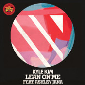 Kyle Kim featuring Ashley Jana - Lean on me