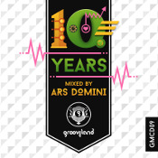 Ten Years of Grooveland mixed by Ars Domini