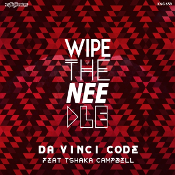 Wipe The Needle featuring Tshaka Campbell - Da Vinci Code