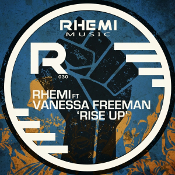 Rhemi featuring Vanessa Freeman - Rise up