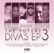 Soulful Session presents - The Future Divas EP 3