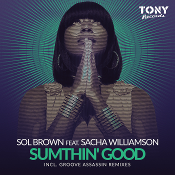 Sol Brown featuring Sacha Williamson - Sumthin' good