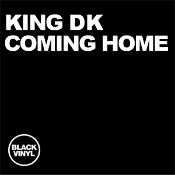 King DK - Coming home