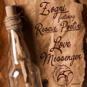 Zogri featuring Rescue Poetix - Love messenger