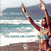 Soultronixx featuring Khayna Greens - You make me happy