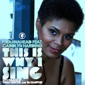 Pirahnahead featuring Carolyn Harding - This is why I sing
