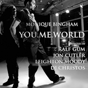 Monique Bingham - You me world