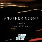 JKriv featuring Adeline Michele - Another night