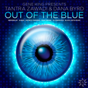 Gene King presents Tantra Zawadi & Dana Byrd - Out of the blue