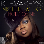 KlevaKeys and Michelle Weeks - Hold of me