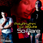 PolyRhythm featuring JaQuita - So rare