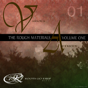 The Rough Materials - Volume One