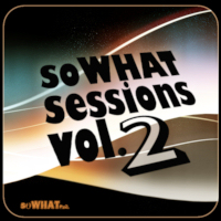 Various - soWHAT Session Vol. 2