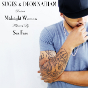Suges & Deon Nathan - Midnight woman / Sex face