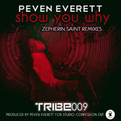 Peven Everett - Show you why