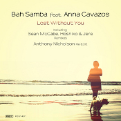 Bah Samba featuring Anna Cavazos - Lost without you