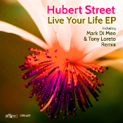 Hubert Street - Live your Life EP