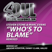 Steven Stone & Marc Evans - Who's to blame (Remixed)