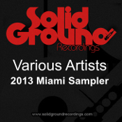 Solid Ground 2013 Miami Sampler