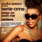Soulful Session starring Kerrie-Anne - Keep on lovin' me