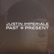 Justin Imperiale - Past & Present