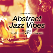 Abstract Jazz Vibes (Nite Grooves 20 Years Essentials)
