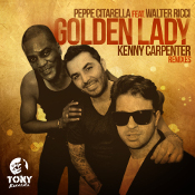 Peppe Citarella featuring Walter Ricci - Golden lady (Kenny Carpenter Remixes)