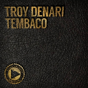 Troy Denari and N'Dinga Gaba - Tembaco