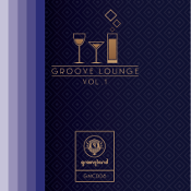 Groove Lounge Vol. 1