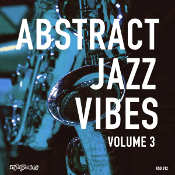 Abstract Jazz Vibes Volume 3