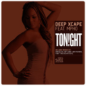 Deep Xcape featuring Mpho - Tonight
