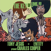 Tony Jesus & Entity present Charles Cooper - The Key of Lime EP