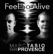 Marc Tasio & Bibi Provence - Feel so alive
