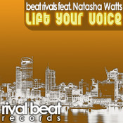 Beat Rivals featuring Natasha Watts - Lift your voice