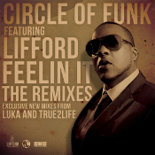 Circle of Funk featuring Lifford - Feelin' it (The Remixes)