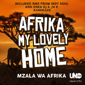 Mzala Wa Afrika - Afrika my lovely home