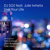 DJ SGZ featuring Julie Iwheta - Live your life