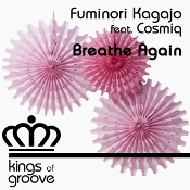 Fuminori Kagajo featuring Cosmic - Breathe again