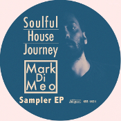 Soulful House Journey: Mark Di Meo Sampler EP
